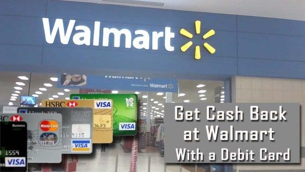 cash back limit at walmart