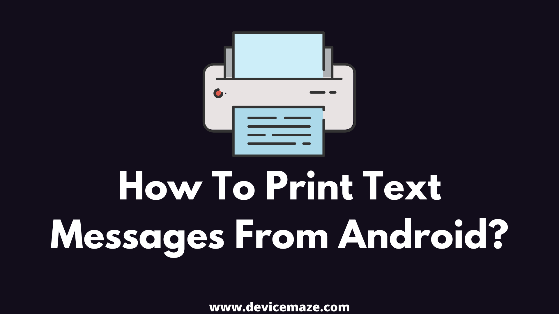 How To Print Text Messages From Android