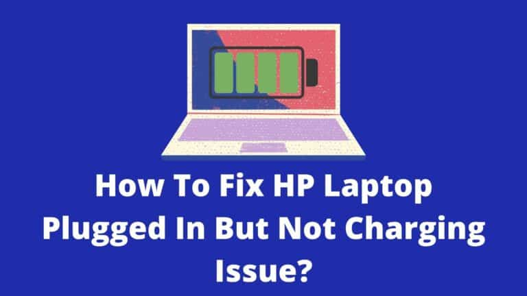 hp laptop plugged in not charging