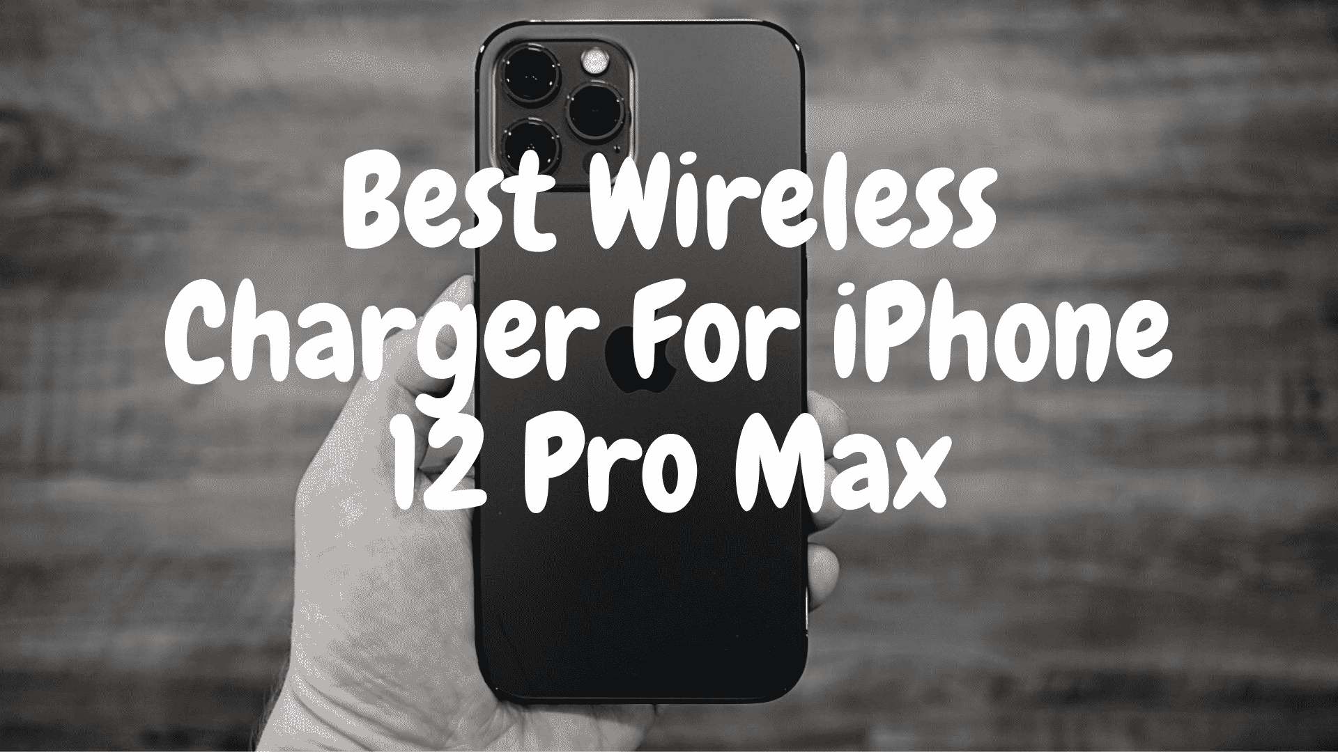 best wireless charger for iphone 12 pro max