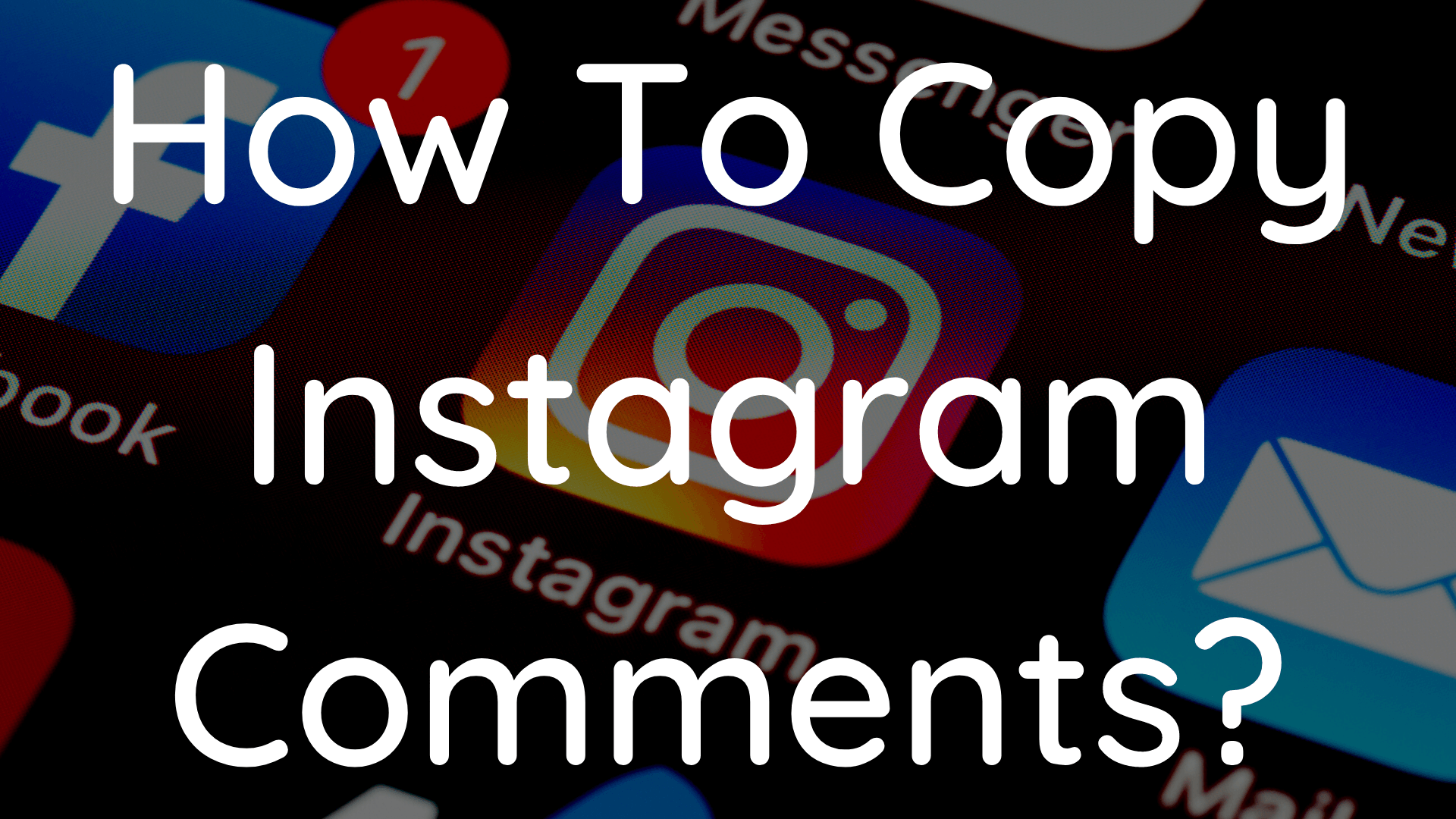 How To Copy Instagram Comments